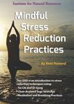 Picture of Mindful Stress Reduction Practices - DVD