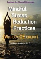 Picture of Mindful Stress Reduction Practices - Streaming Video