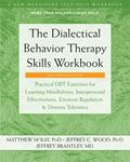 Picture of The Dialectical Behavior Therapy Skills Workbook