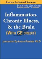 Picture of Inflammation, Chronic Illness, & the Brain - Streaming Video (w/home-study credit)