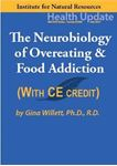 Picture of Neurobiology of Overeating & Food Addiction - Streaming Video - 6 Hours (w/Home-study Exam)