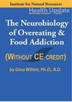 Picture of Neurobiology of Overeating & Food Addiction - Streaming Video only - 6 hours